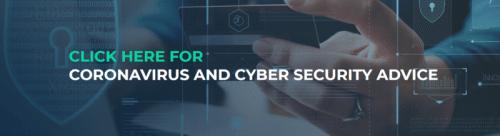 Coronavirus and Cyber Security Advice
