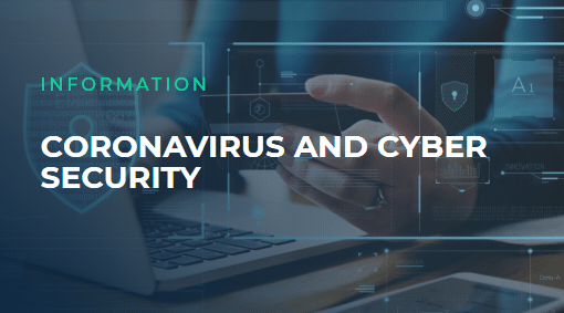 Coronavirus and Cyber Security