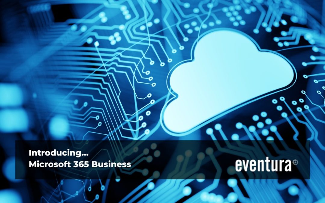 Introducing Microsoft 365 Business