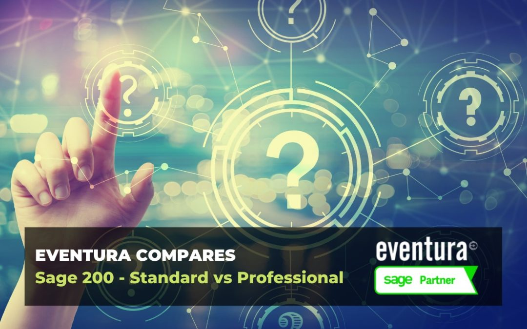Sage 200 – Standard vs Professional Compared