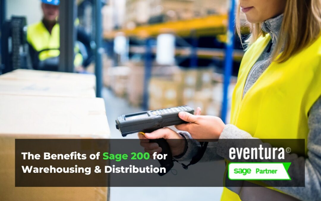 The Benefits of Sage 200 for Warehousing & Distribution